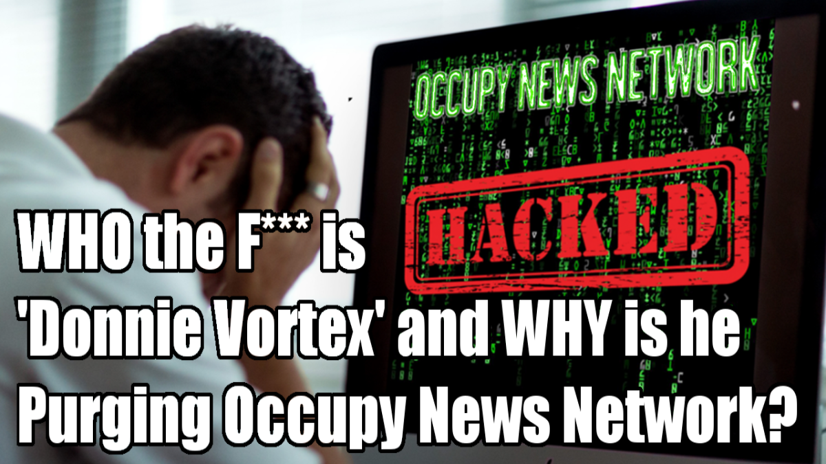 'BREAKING' NEWS - Occupy News Network HACKED!
