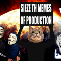 Seize The Memes of Production!