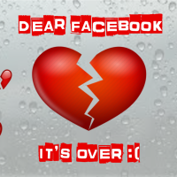 Dear facebook, it's over. That's it. We're Done.