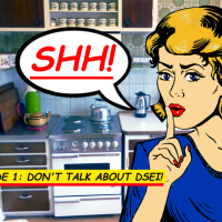 SHH! Episode 1: Don't Talk About DSEI!