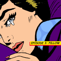 SHH! Episode 3: Pillow Talk